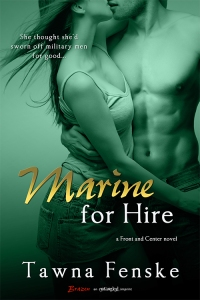 Marine for Hire by Tawna Fenske